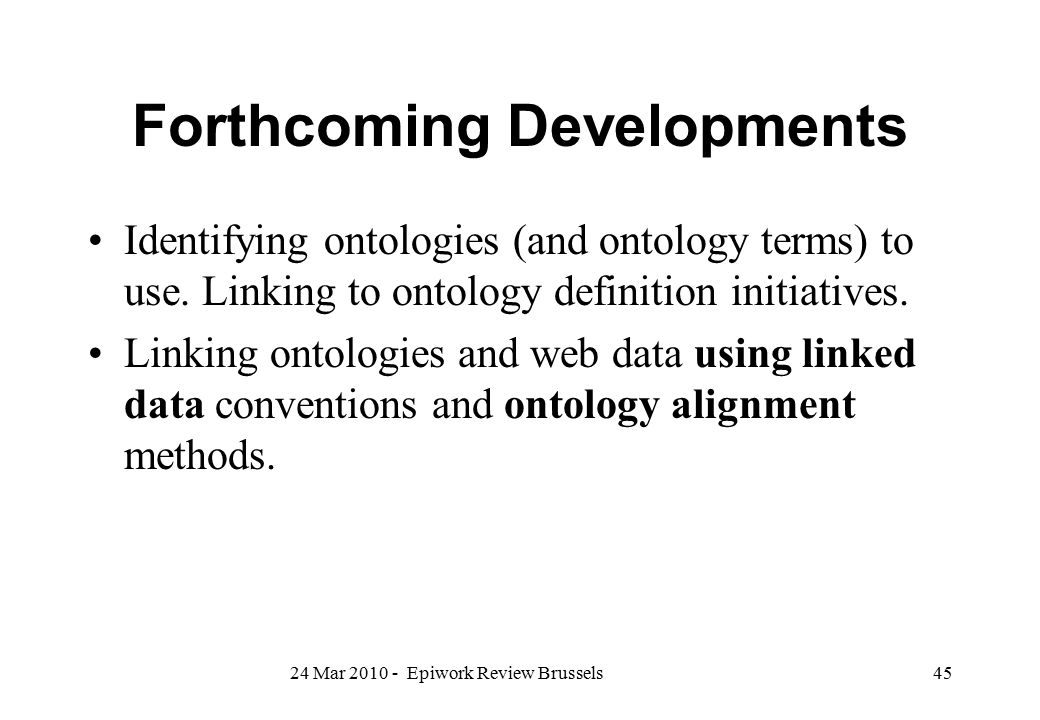 Forthcoming Developments