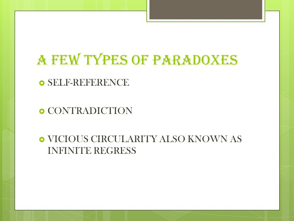 A few TYPES OF PARADOXES