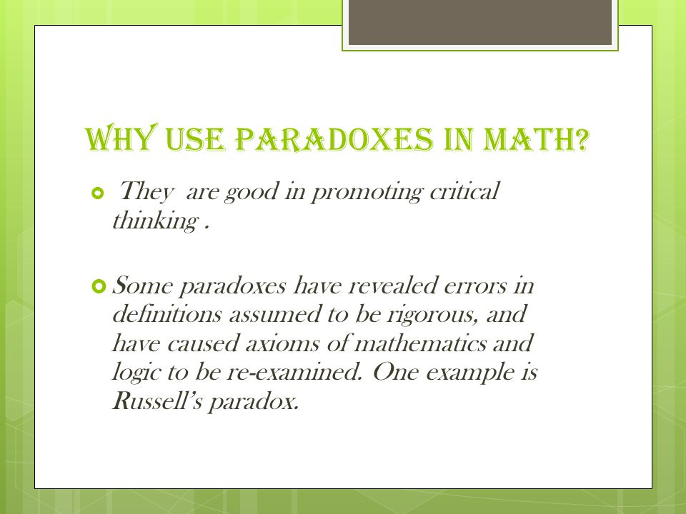 Why use paradoxes in math