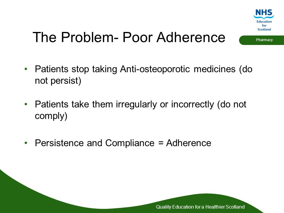 The Problem- Poor Adherence