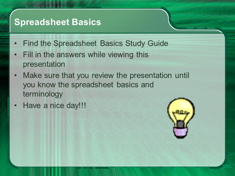 Spreadsheet Basics Find the Spreadsheet Basics Study Guide