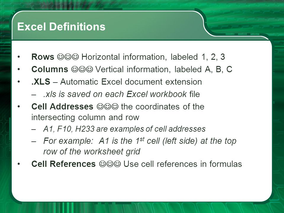 Excel Definitions Rows  Horizontal information, labeled 1, 2, 3