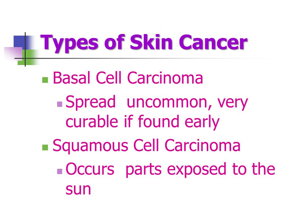 Types of Skin Cancer Basal Cell Carcinoma