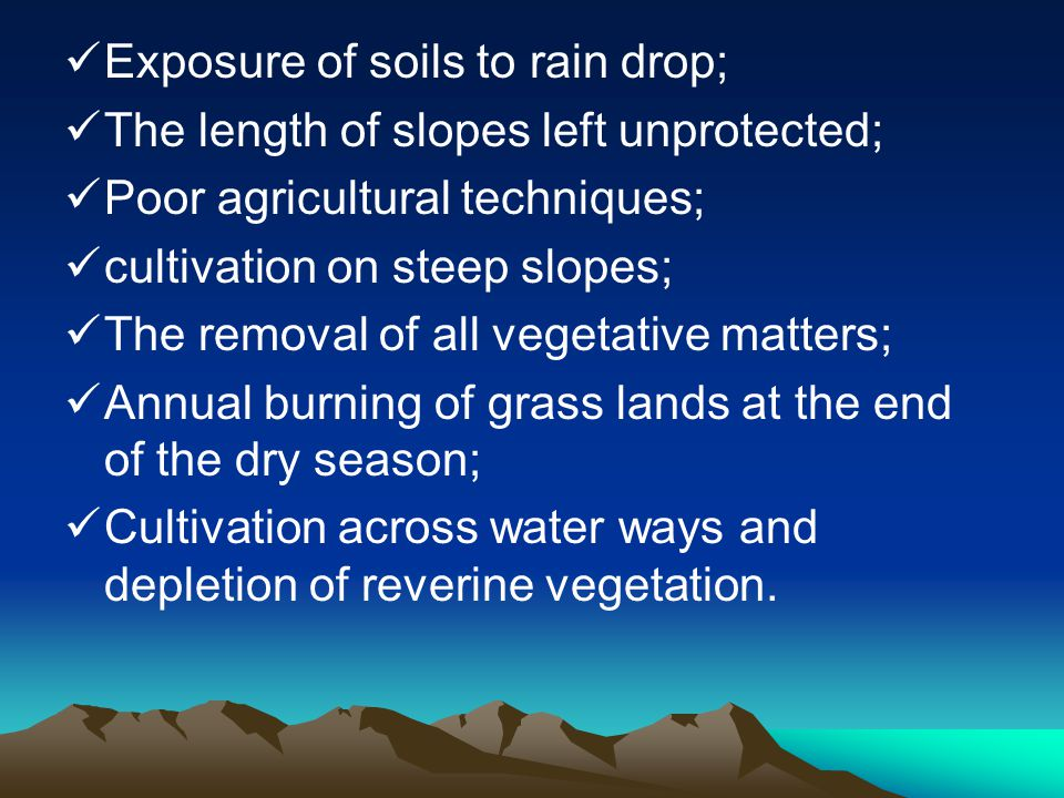 Exposure of soils to rain drop;