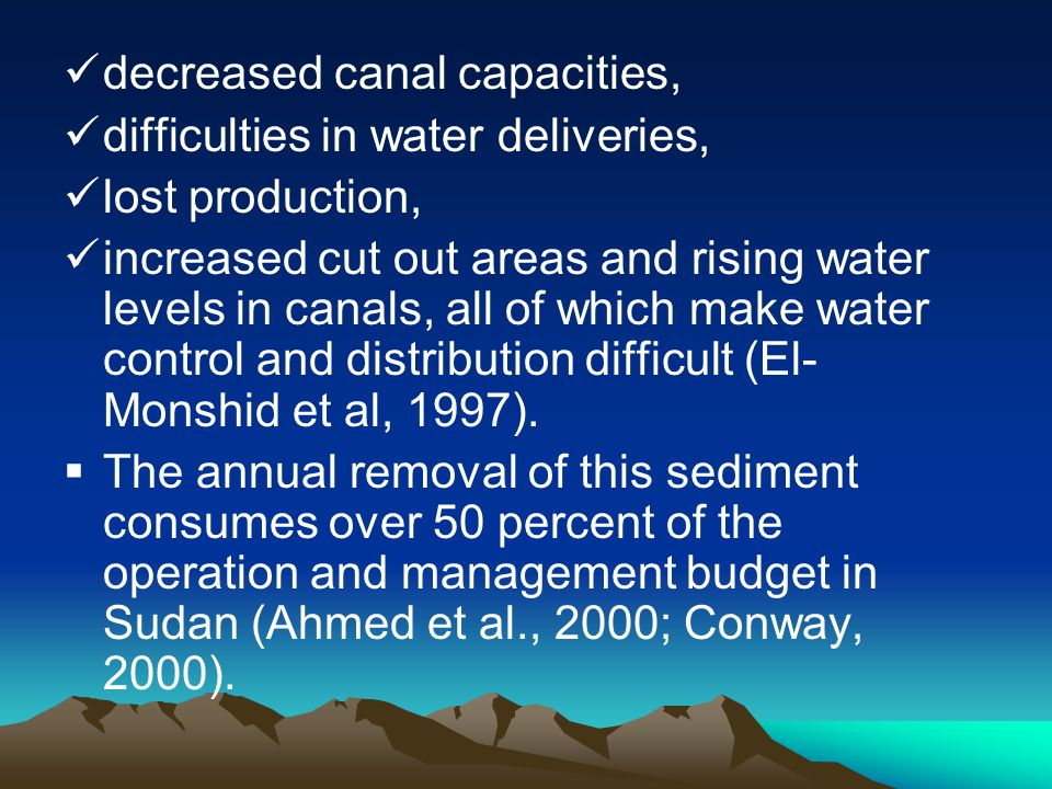 decreased canal capacities,