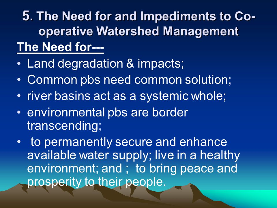 5. The Need for and Impediments to Co-operative Watershed Management