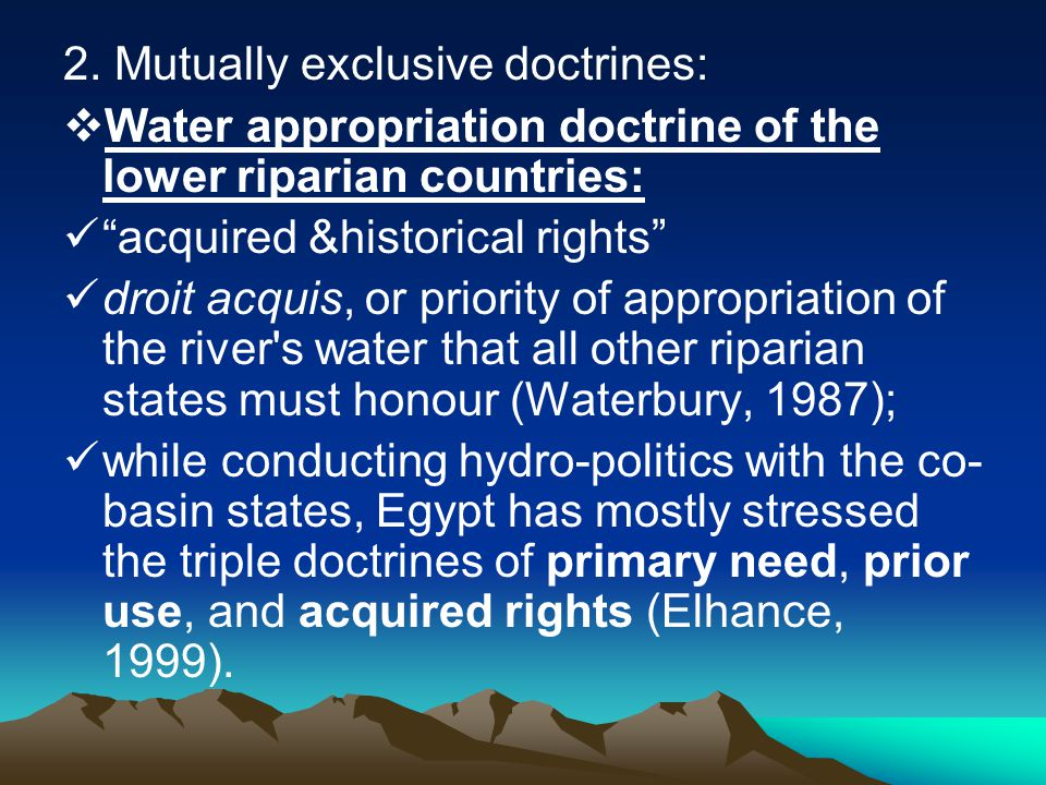 2. Mutually exclusive doctrines: