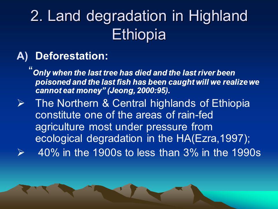 2. Land degradation in Highland Ethiopia