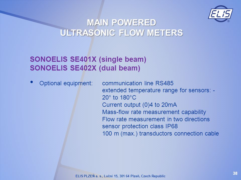 MAIN POWERED ULTRASONIC FLOW METERS