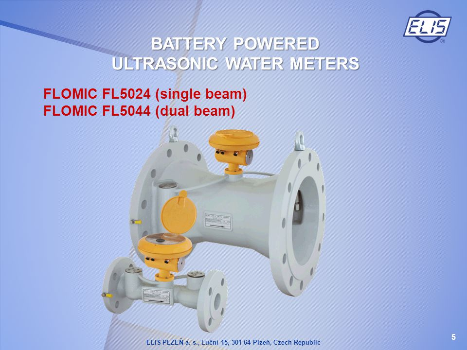 BATTERY POWERED ULTRASONIC WATER METERS