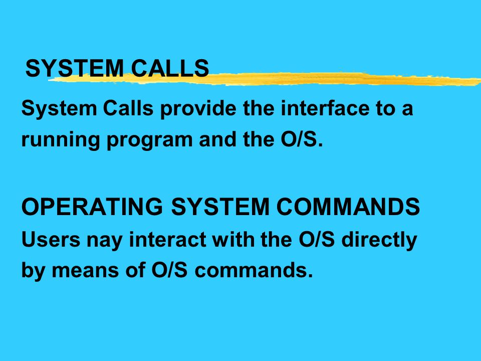 OPERATING SYSTEM COMMANDS