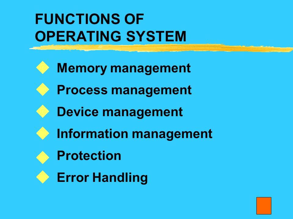 FUNCTIONS OF OPERATING SYSTEM