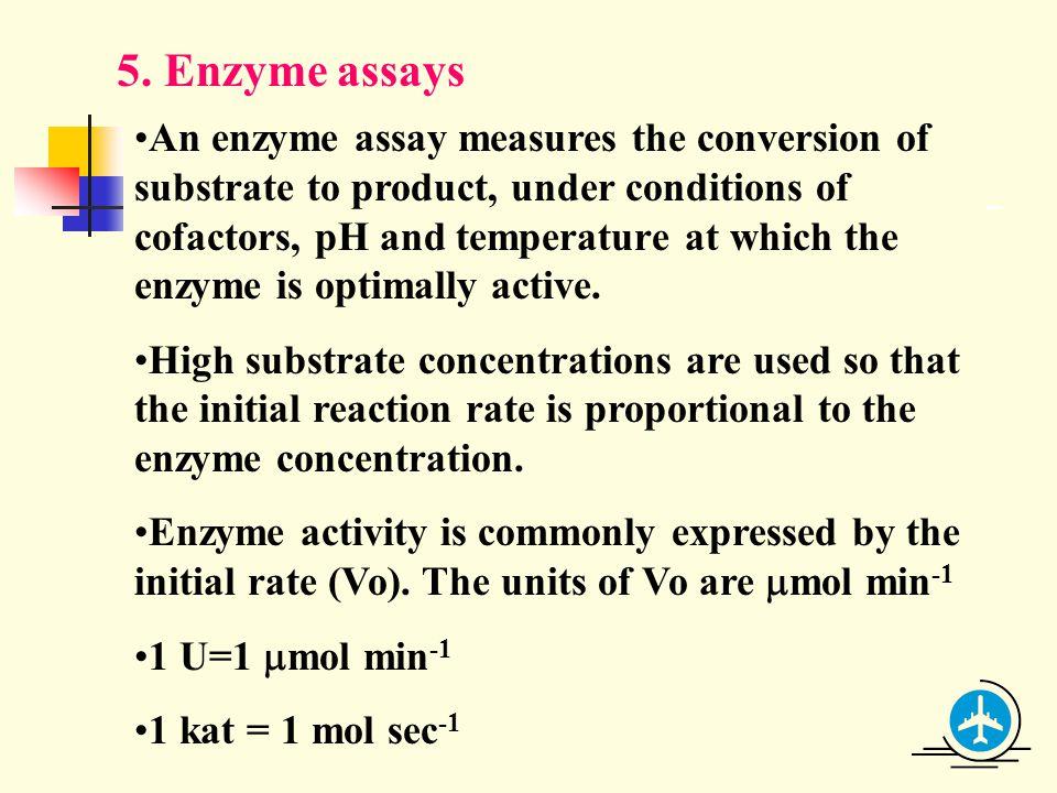 5. Enzyme assays