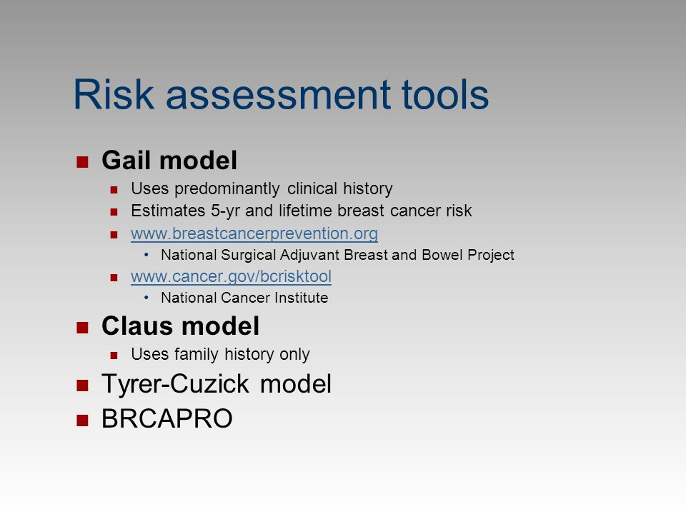 Risk assessment tools Gail model Claus model Tyrer-Cuzick model