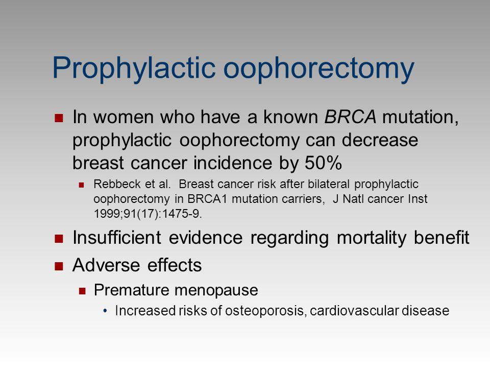 Prophylactic oophorectomy