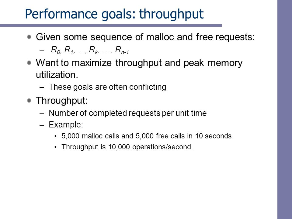 Performance goals: throughput