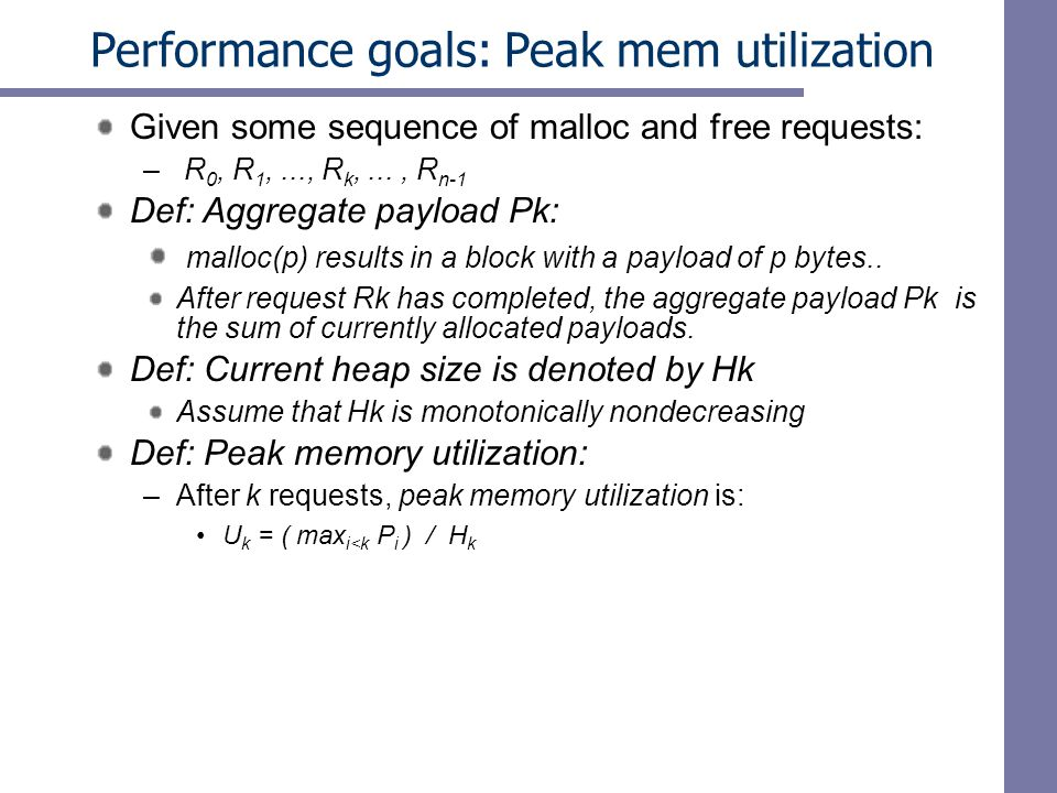 Performance goals: Peak mem utilization