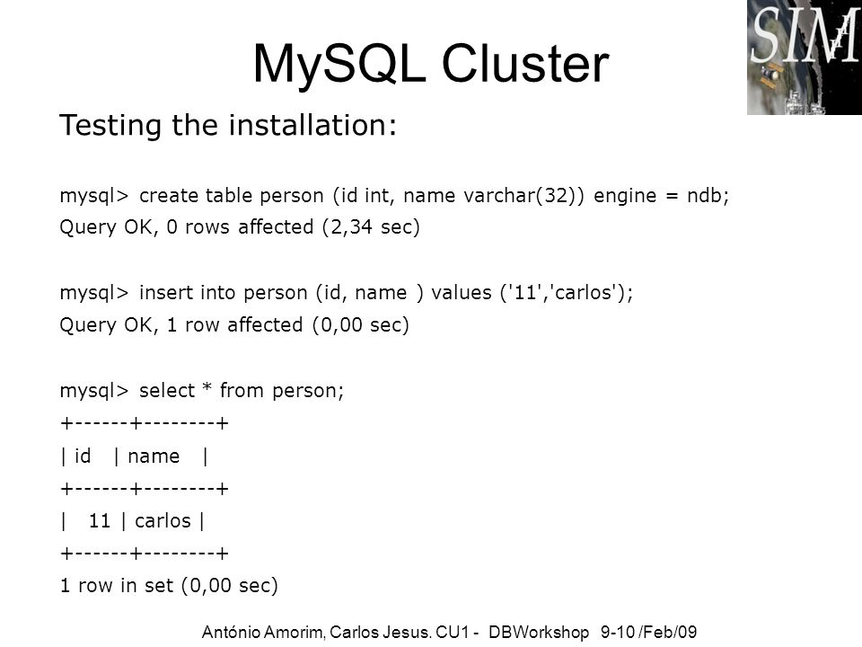 MySQL Cluster Testing the installation: