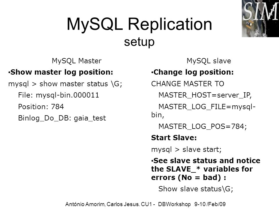 MySQL Replication setup MySQL Master Show master log position: