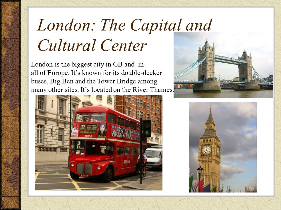 London: The Capital and Cultural Center