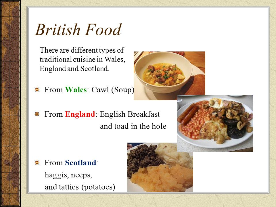 British Food From Wales: Cawl (Soup) From England: English Breakfast