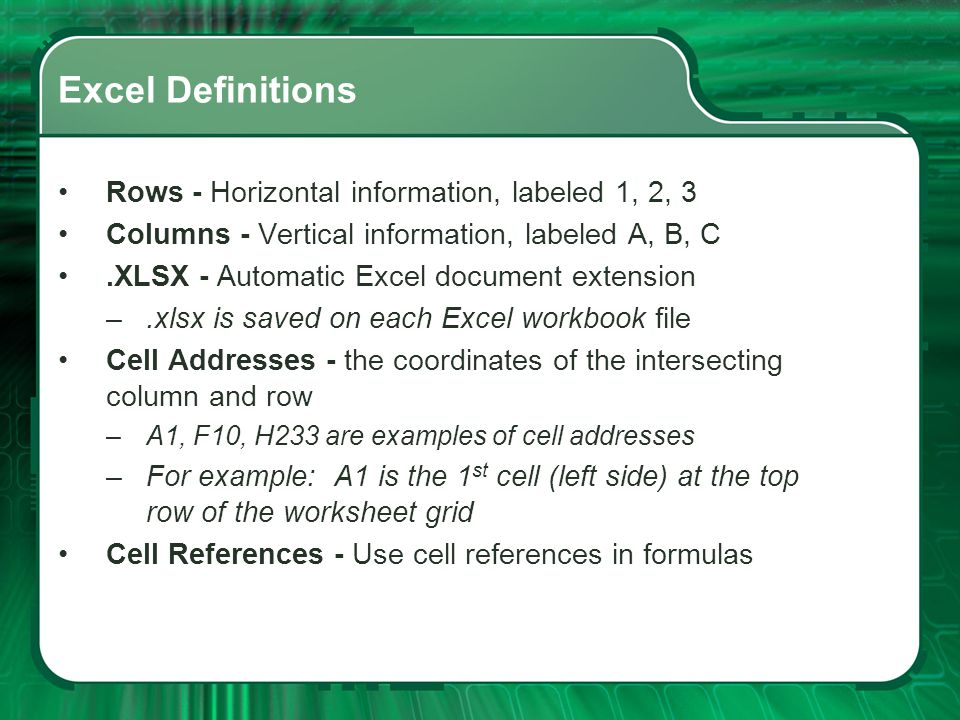 Excel Definitions Rows - Horizontal information, labeled 1, 2, 3