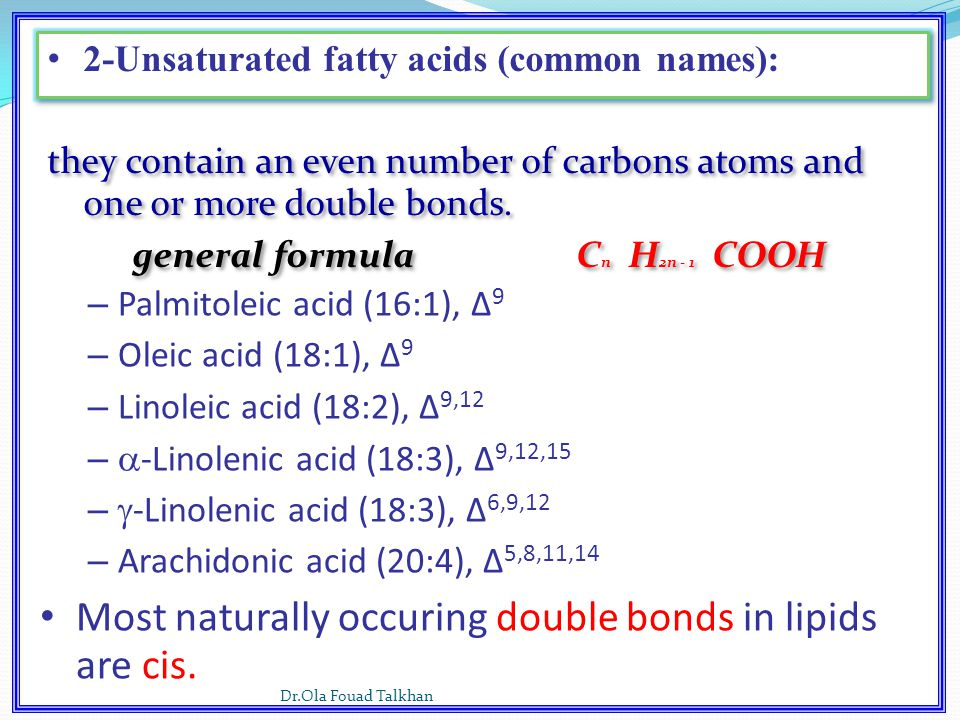 Most naturally occuring double bonds in lipids are cis.