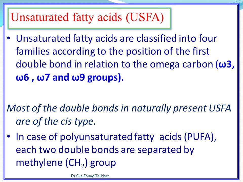 Unsaturated fatty acids (USFA)