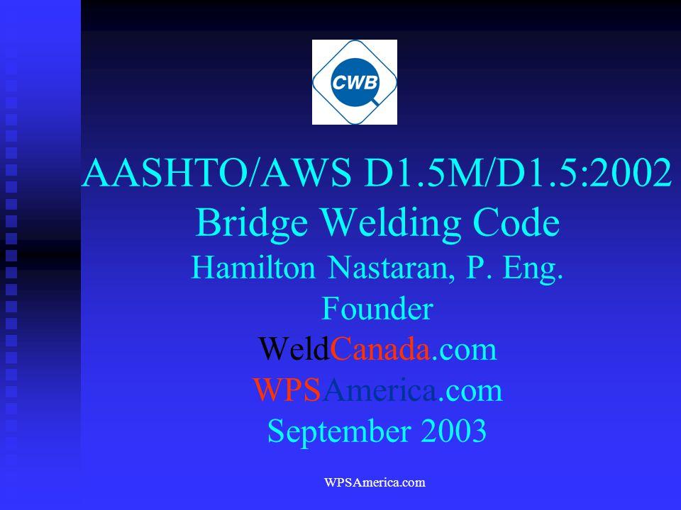 AASHTO/AWS D1. 5M/D1. 5:2002 Bridge Welding Code Hamilton Nastaran, P