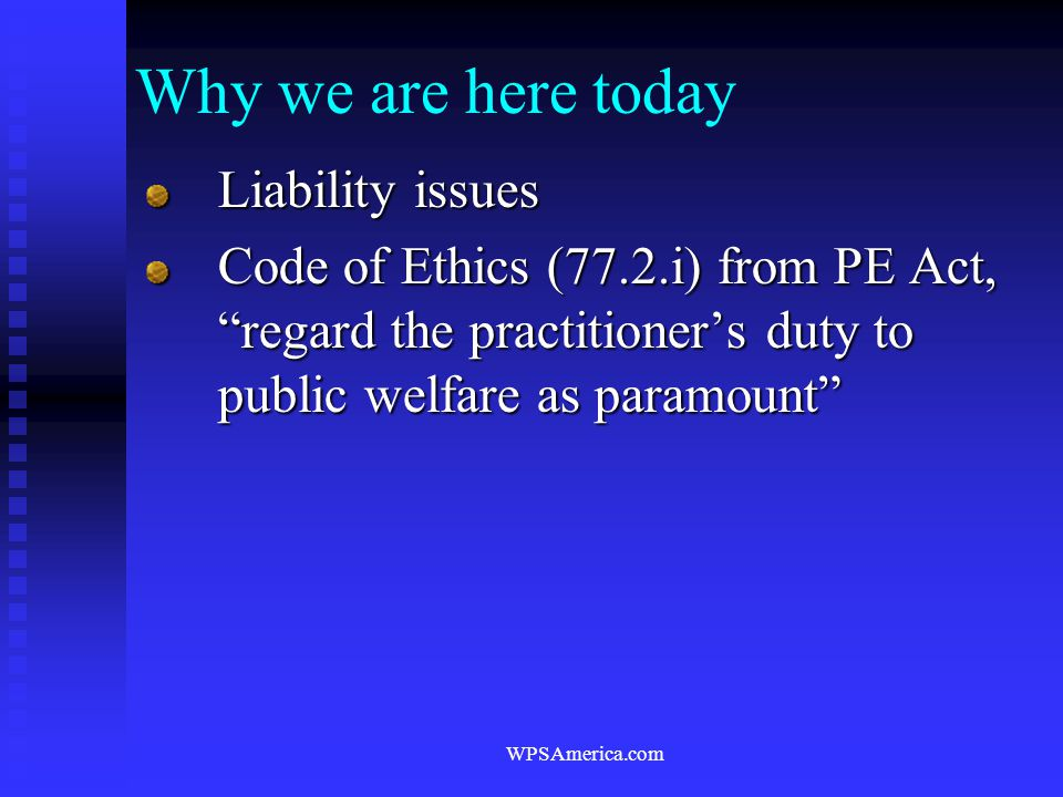 Why we are here today Liability issues
