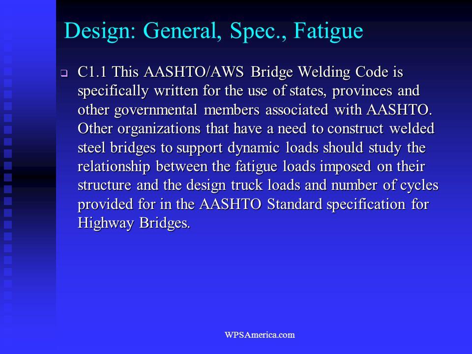 Design: General, Spec., Fatigue