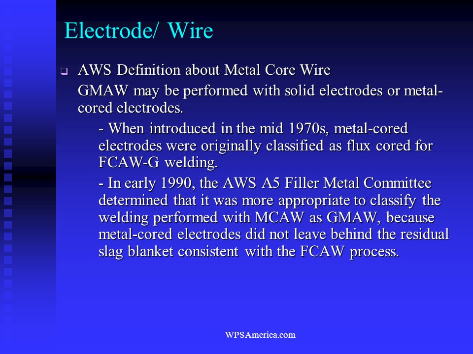 Electrode/ Wire AWS Definition about Metal Core Wire