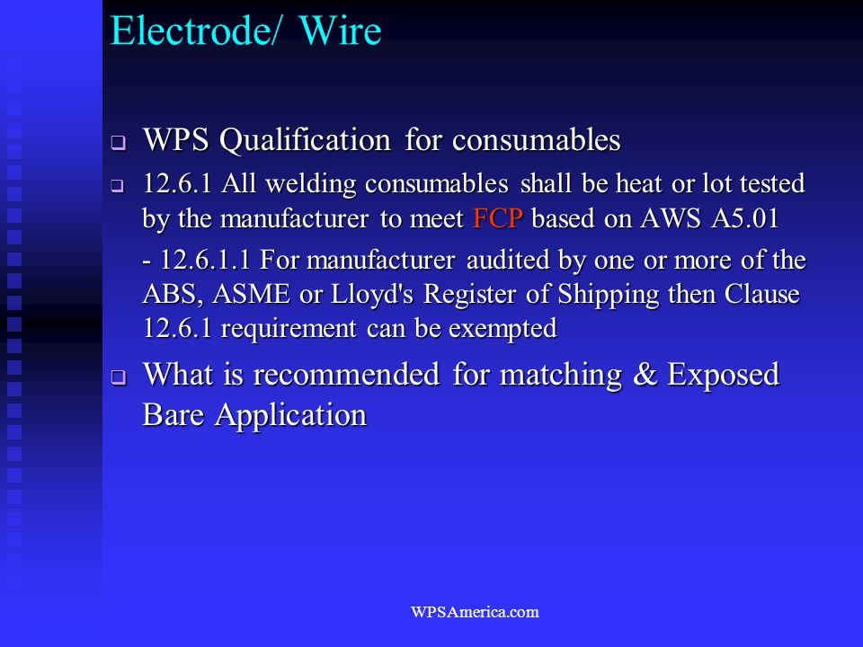 Electrode/ Wire WPS Qualification for consumables