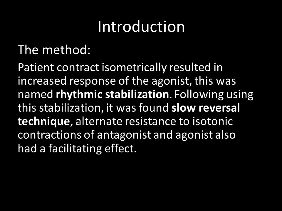 Introduction The method: