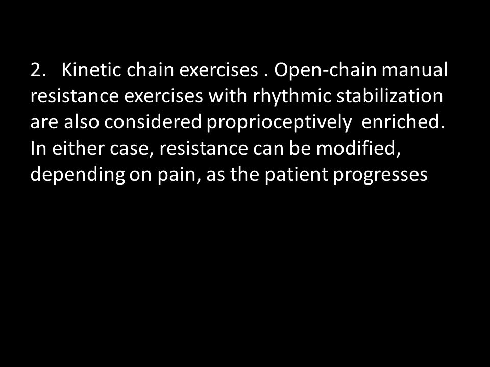 2. Kinetic chain exercises