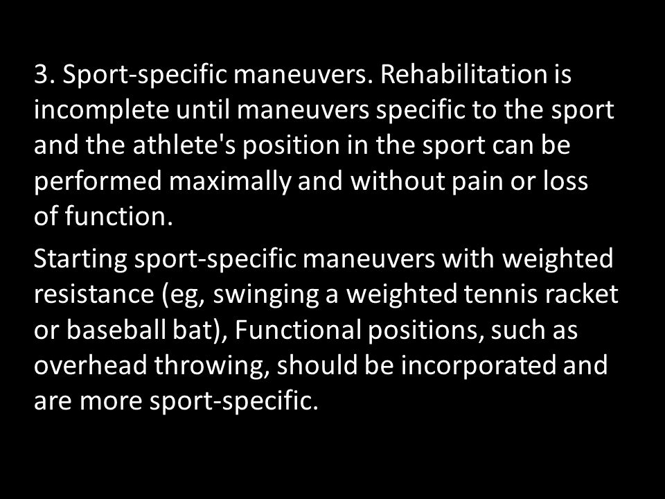 3. Sport-specific maneuvers