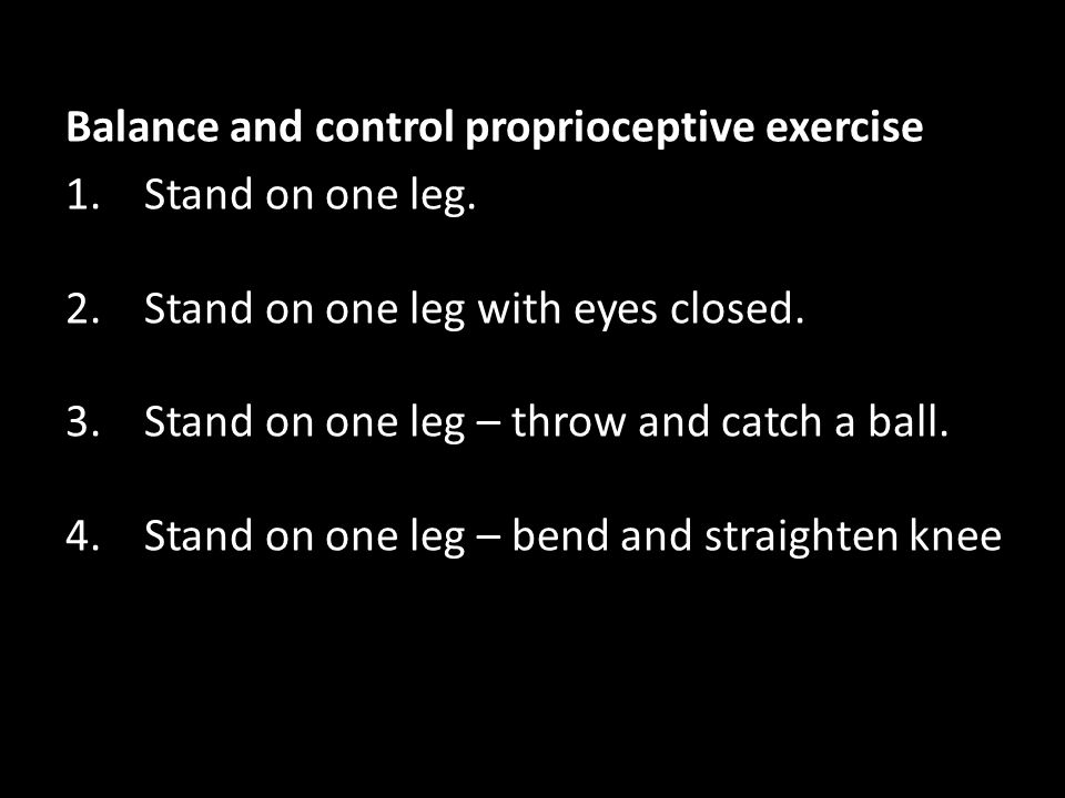 Balance and control proprioceptive exercise