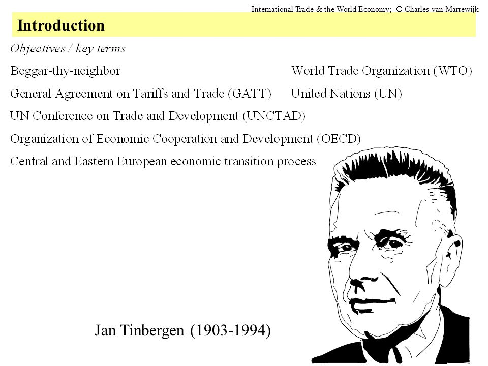 Introduction Jan Tinbergen (1903-1994)