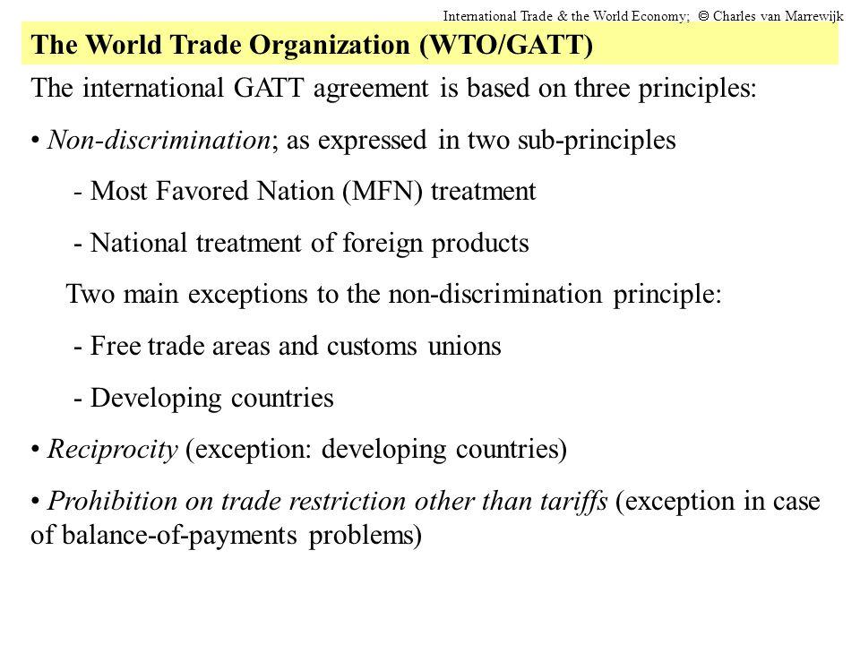 The World Trade Organization (WTO/GATT)