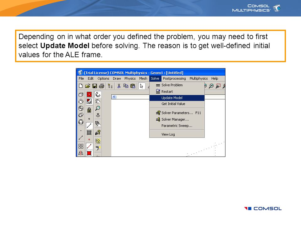 Depending on in what order you defined the problem, you may need to first select Update Model before solving.