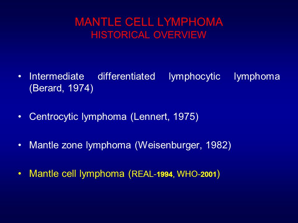 MANTLE CELL LYMPHOMA HISTORICAL OVERVIEW