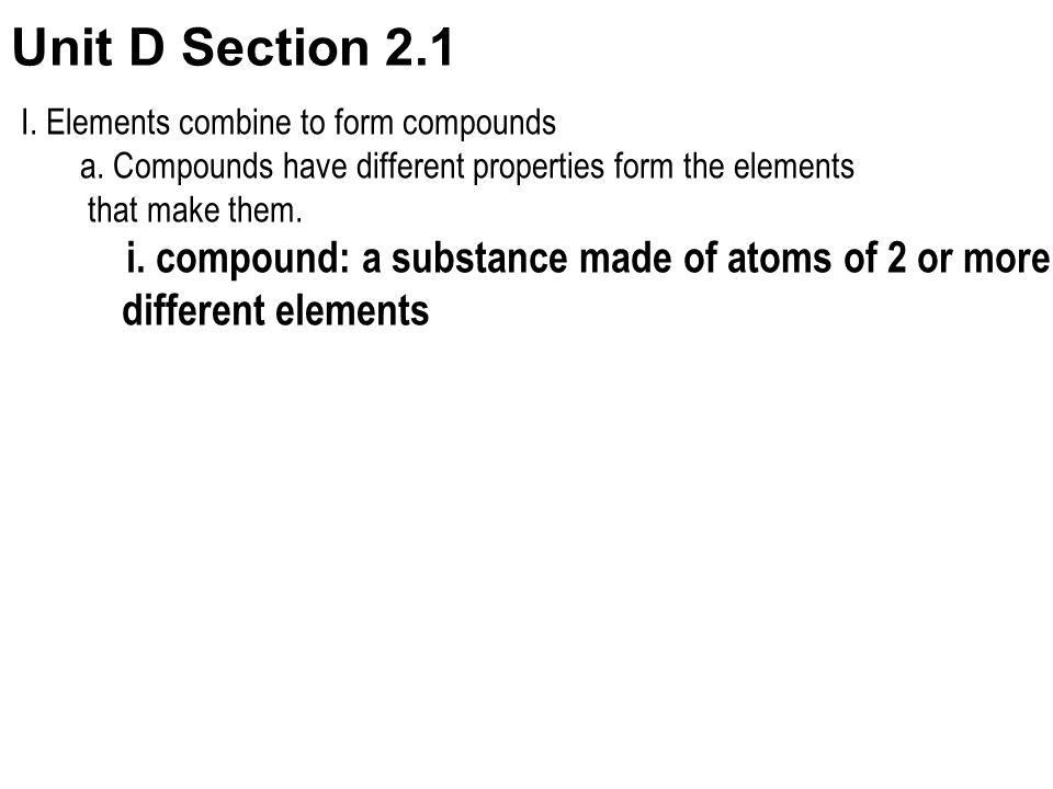 Unit D Section 2.1 different elements