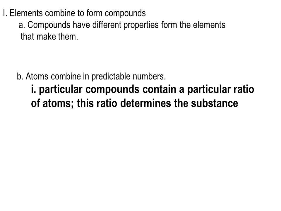i. particular compounds contain a particular ratio