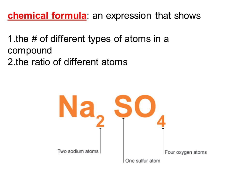 chemical formula: an expression that shows