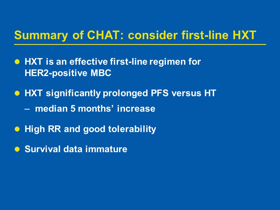 Summary of CHAT: consider first-line HXT