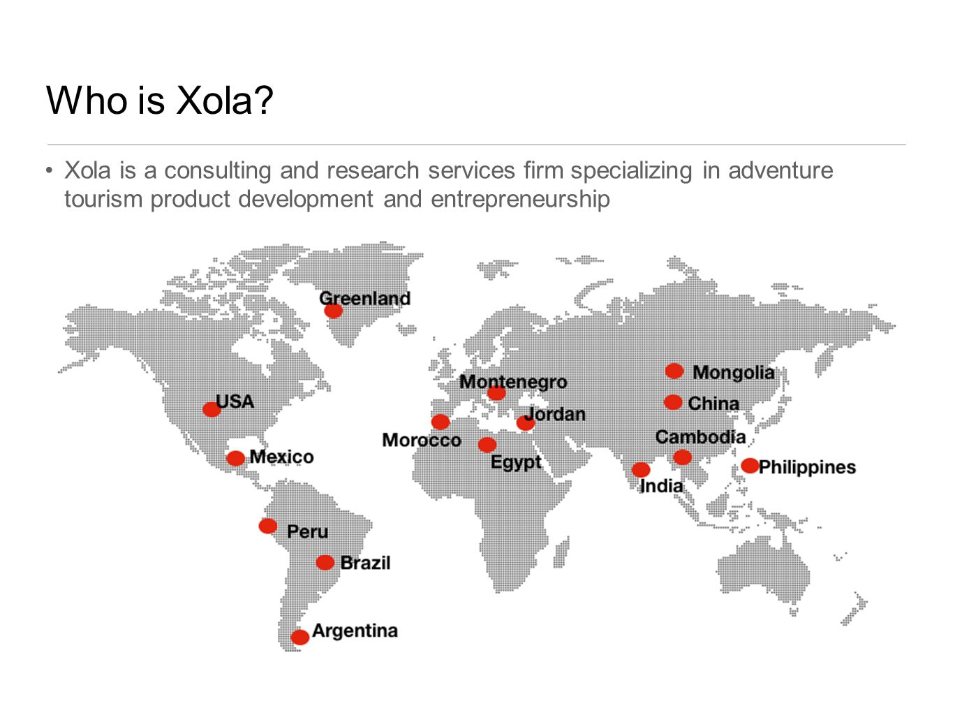 Who is Xola.