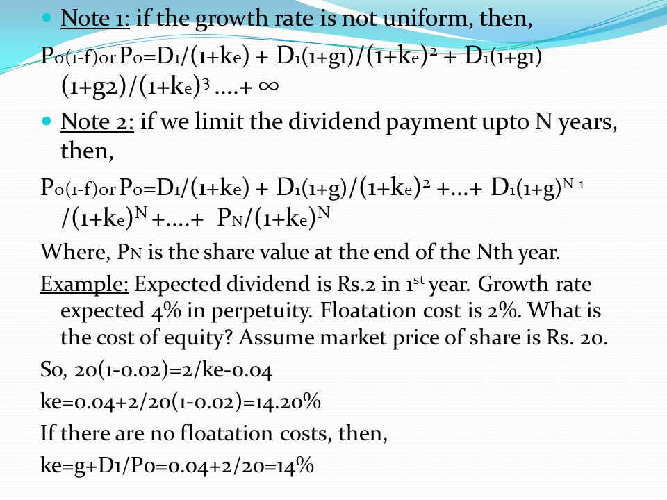 Note 1: if the growth rate is not uniform, then,