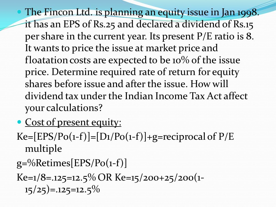The Fincon Ltd. is planning an equity issue in Jan 1998