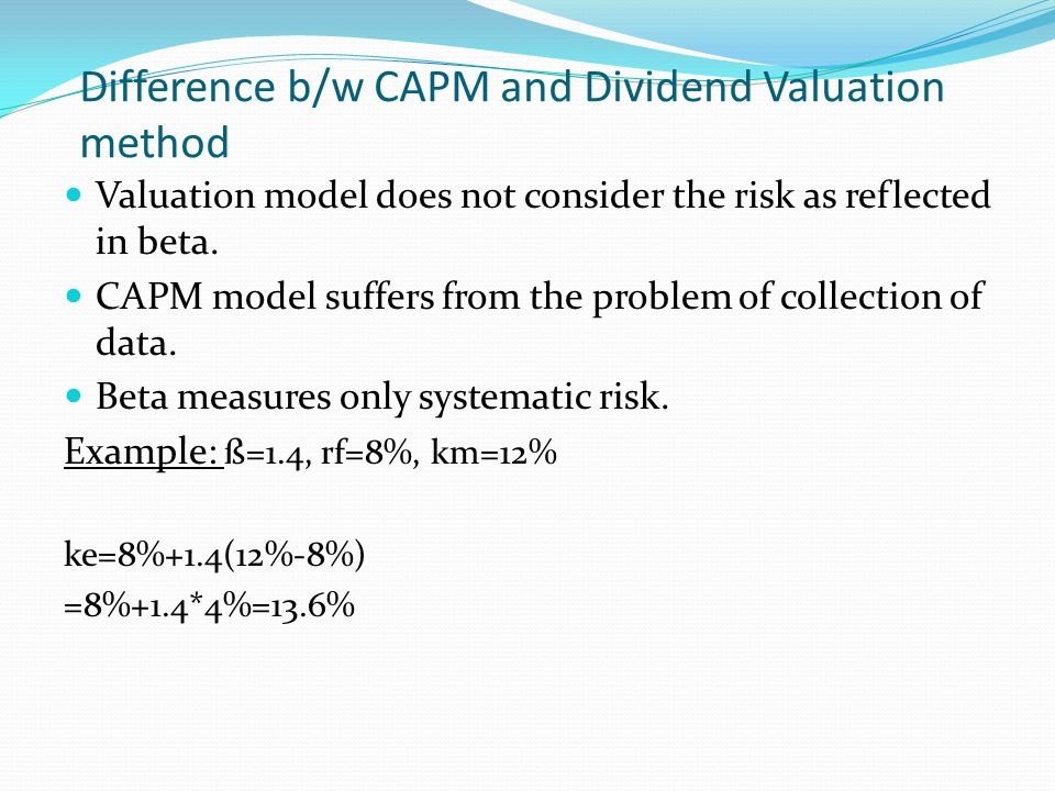 Difference b/w CAPM and Dividend Valuation method