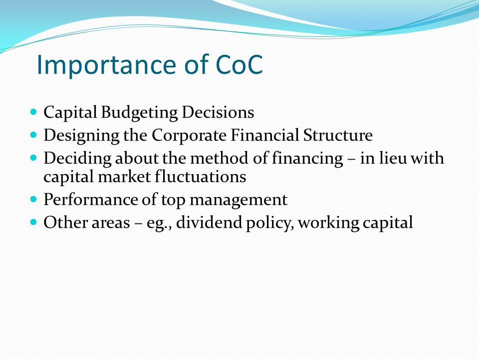 Importance of CoC Capital Budgeting Decisions